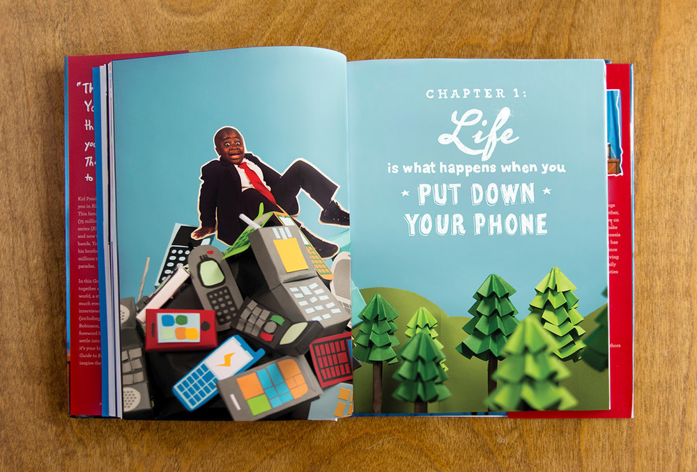 Chapter One Life is what happens when you put down your phone. Kid President book chapter header full spread, papercraft paper cut hand made cell phone mountain and trees.