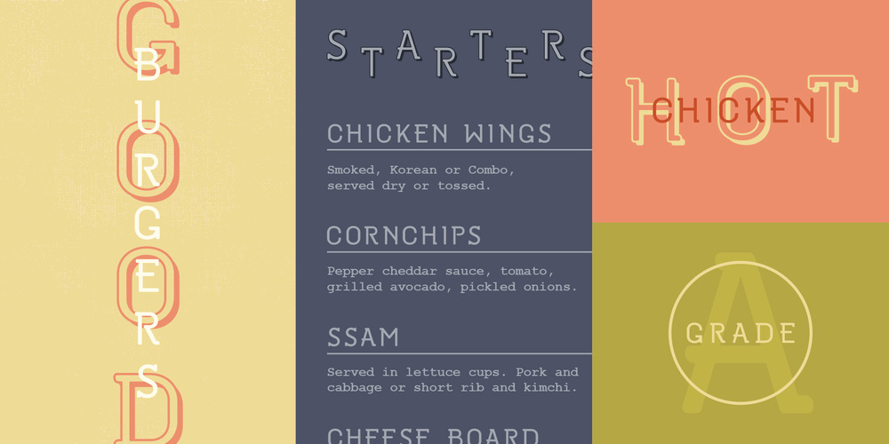 "Sample type specimen for custom font created and designed for the Oakblue Kitchen restaurant. Sample typography reads, ""Good Burgers, Starters menu, Hot Chicken and Grade A."""