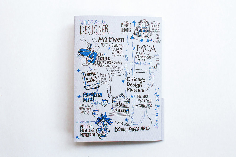 Hand-drawn, illustrated map of Chicago for designers, featuring the Baha'i temple, marwen, the museum of contemporary art, the drifter bar, myopic books, the chicago design museum, paperish mess, the art institute of chicago, the center for book and paper arts and the national museum of mexican art.