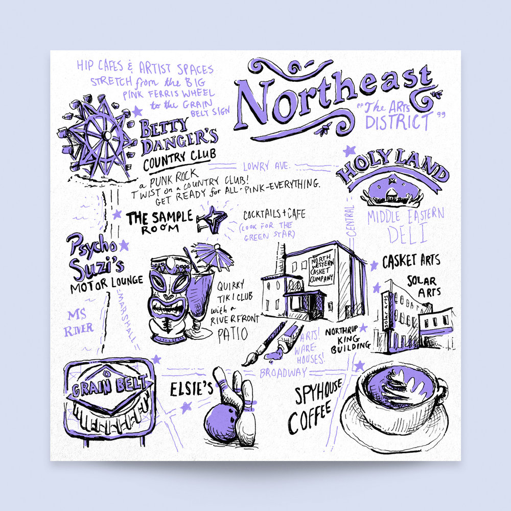 The Northeast neighborhood city map, hand illustrated for Neenah Paper at the AIGA Design Conference 2017. Shows: Betty Danger's Country Club, Pyscho Suzi's, Holy Land, Spyhouse Coffee, Solar Arts, Elsie's, Grain Belt sign.