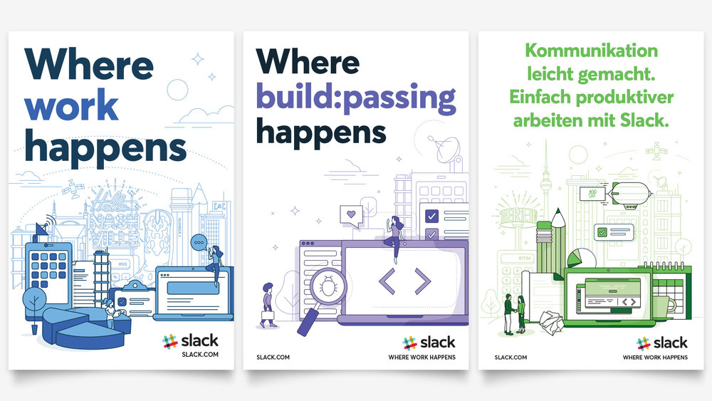 Samples of vertical out of home advertising for Slack where work happens, where build:passing happens, and German translated ads.