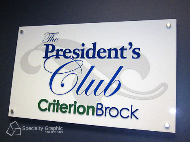 President's Club sign for Criterion Brock.