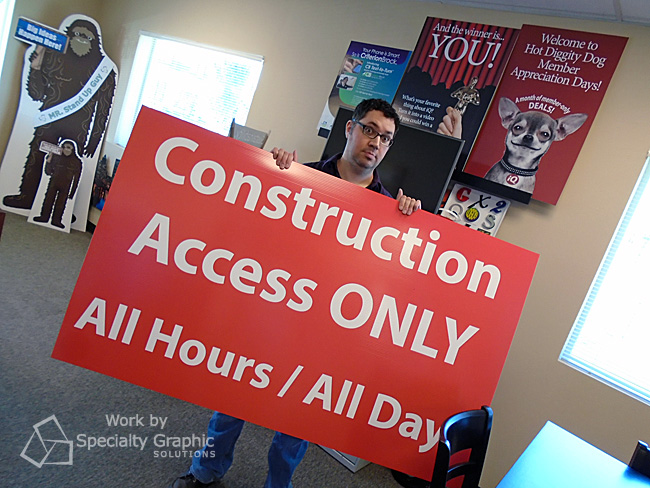 Construction Signs by the mighty sign makers at Specialty Graphic Solutions - Copy.jpg