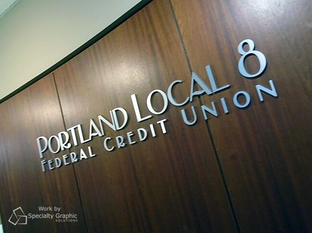 3D Letter Lobby Signs for Credit Unions in Portland Oregon
