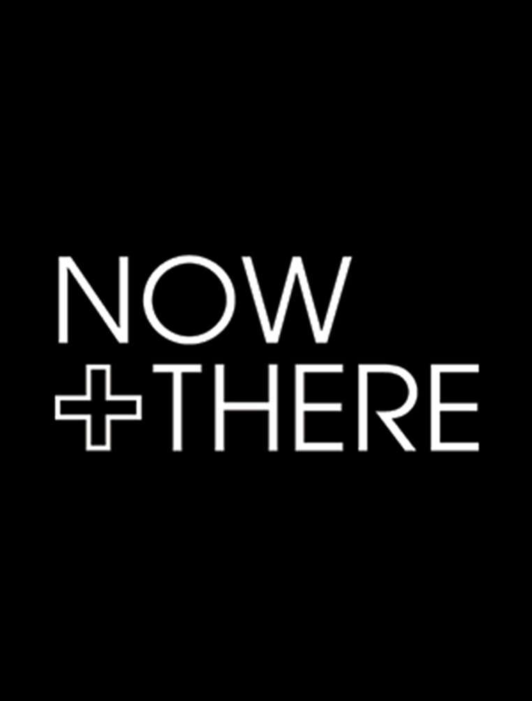 - Now + There, 2015