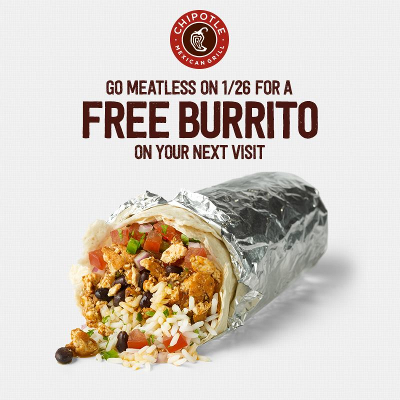 Order our organic tofu Sofritas on Monday, January 26th at any Chipotle in the US or Canada, then bring your receipt back on your next visit—from January 27th through February 28th, 2015—for a FREE burrito, bowl, salad or order of tacos of your choice.