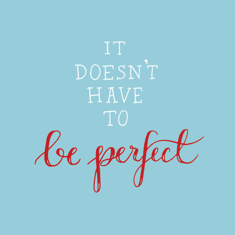 day-39-be-perfect.jpg