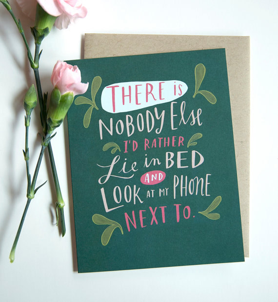 """There is no one I'd rather..."" card by Emily McDowell (click through to her Etsy)"