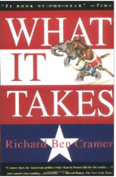 What it Takes - The seminal work on running for President.