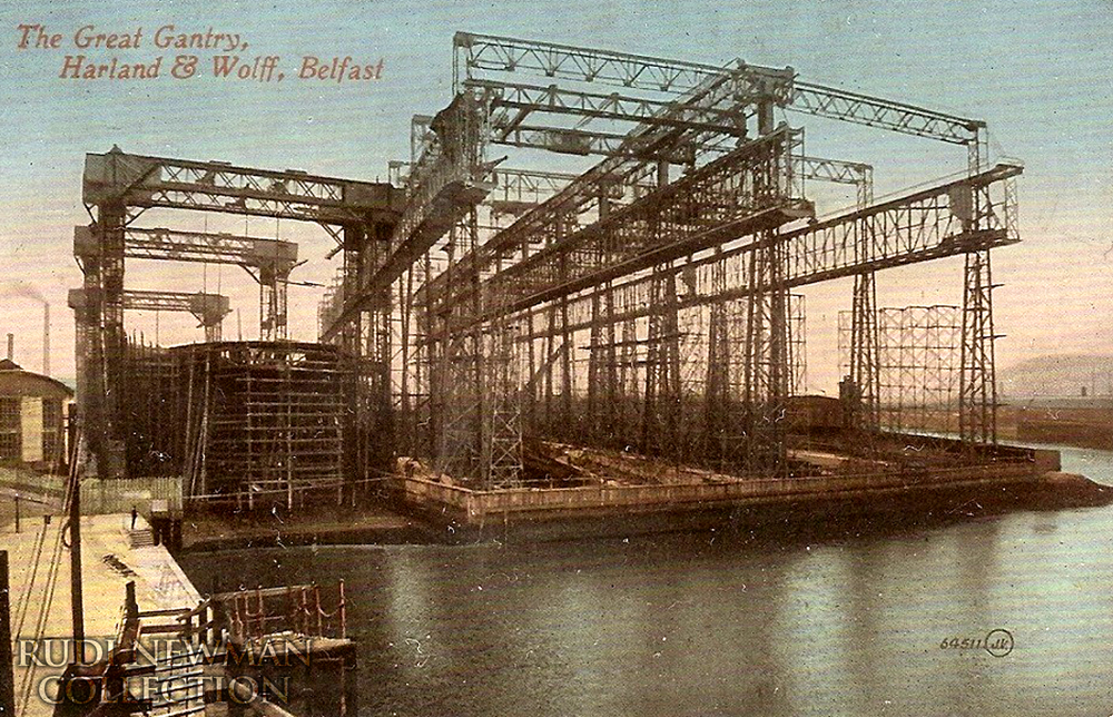 A postcard of the Arrol Gantry at Harland and Wolff, Belfast. Courtesy: Rudi Newman Collection - Click to enlarge