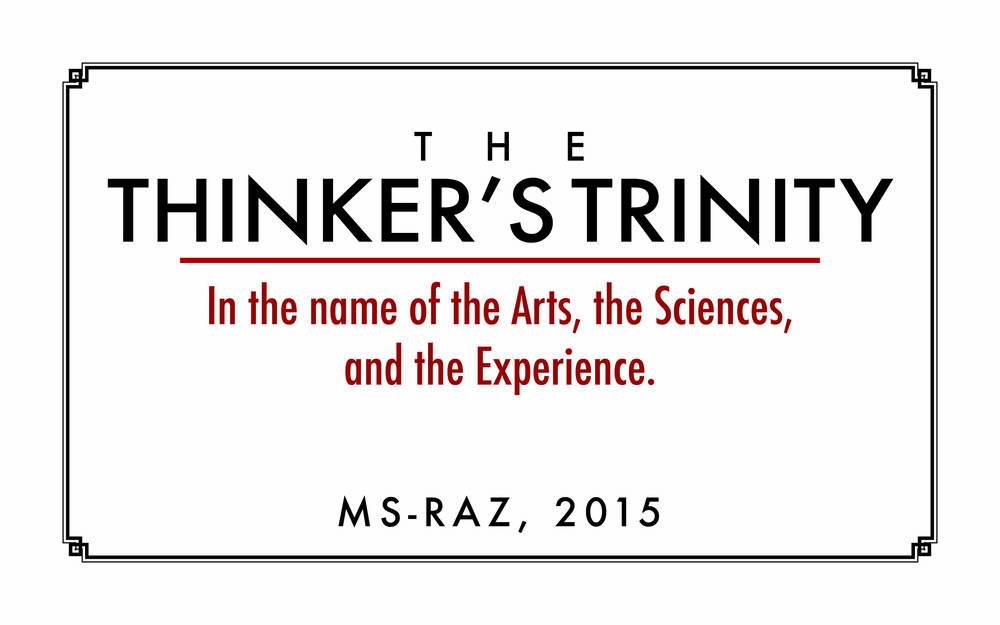 The Thinker's Trinity
