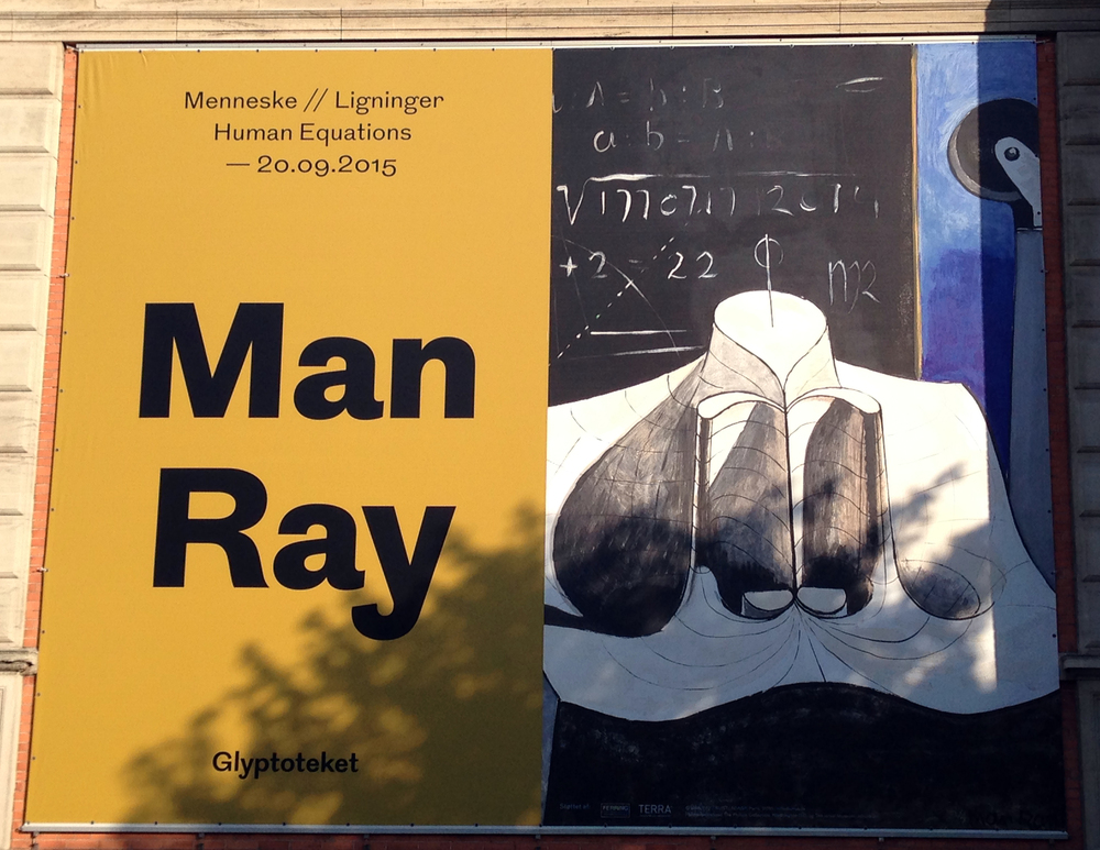2. Glyptotek Museum, Man Ray Exhibition Outdoor Poster            Photo by Andreea Vlad