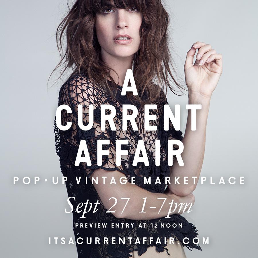 a-current-affair-pop-up-vintage-marketplace_september-27-2014_los-angeles.jpg
