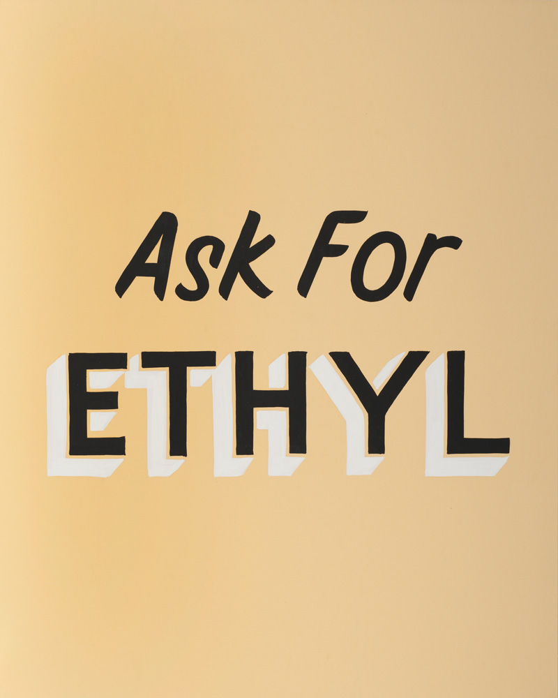 Ask for Ethyl,  2011
