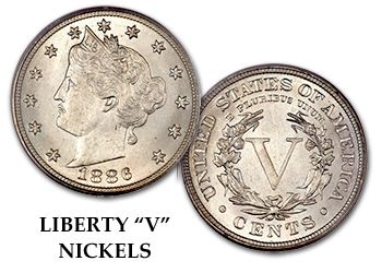 "Liberty ""V"" Nickels - 5c"