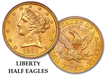 Liberty Gold Half Eagles - $5 Gold Pieces