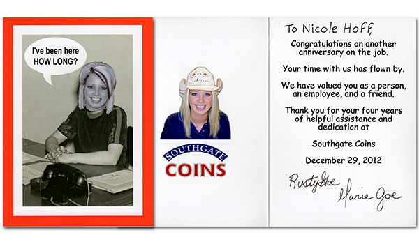 Southgate Coins owner Rusty and Marie Goe honor employee Nicole Hoff on her four-year anniversary at the coin shop