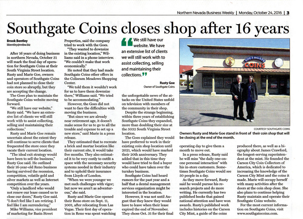Northern Nevada Business Weekly interviews shop owner Rusty Goe about Southgate Coins losing its lease in Reno after 16 years.