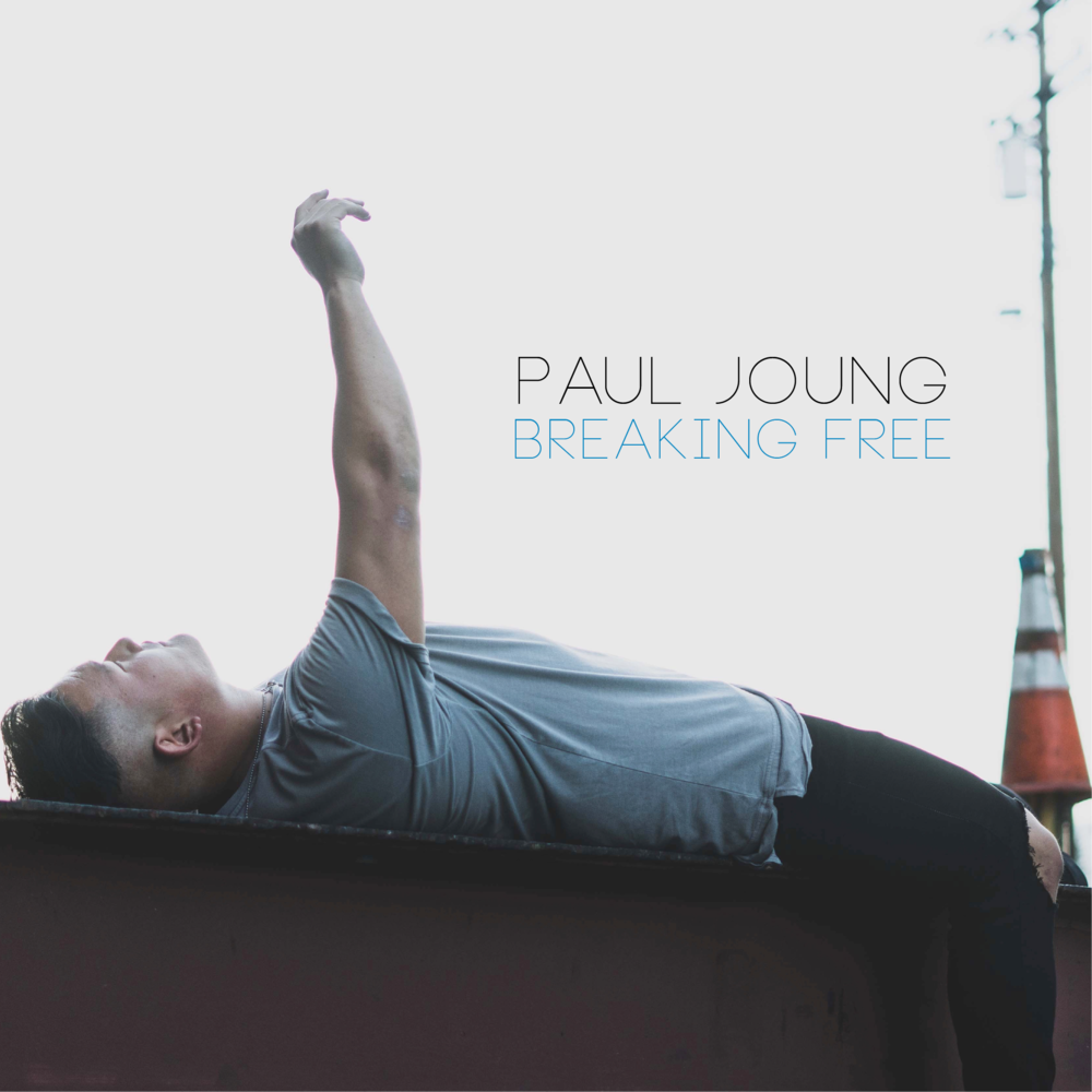 """Breaking Free"" - Paul Joung"