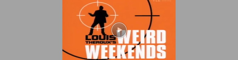 "This is episode 1 of ""Weird Weekends"" what can I say...Louis is an absolute genius. ""Angels on your body!"""