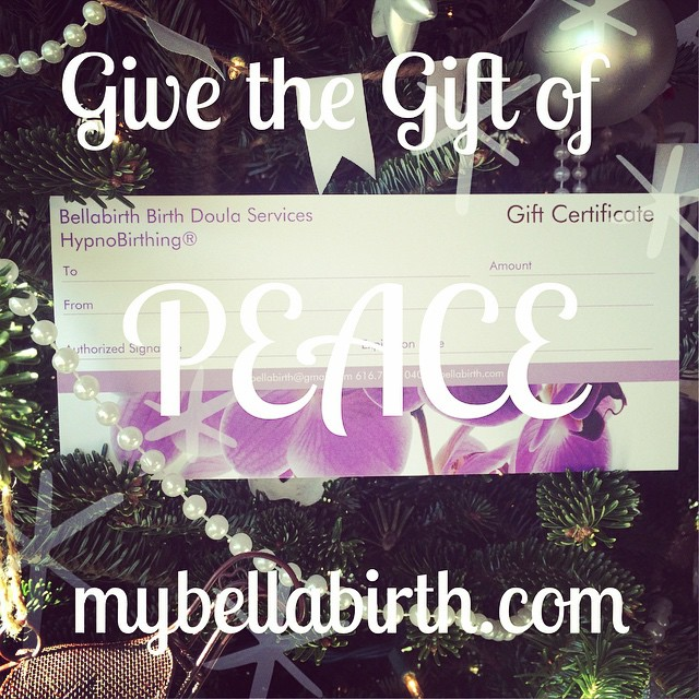Give yourself the gift of peace of mind this season! Birth Doula Services and HypnoBirthing® can make a big difference for your birthing experience! Learn more at mybellabirth.com and put a Bellebirth Gift Certificate on your wish list!  #hypnobirthing #birth #doula #birthdoula #grandrapids #westmichigan #puremichigan #pregnancy #naturalbirth