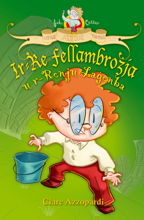 Ir-Re Fellambrożja u r-Renju Laġenba (illustrated by Mark Scicluna)