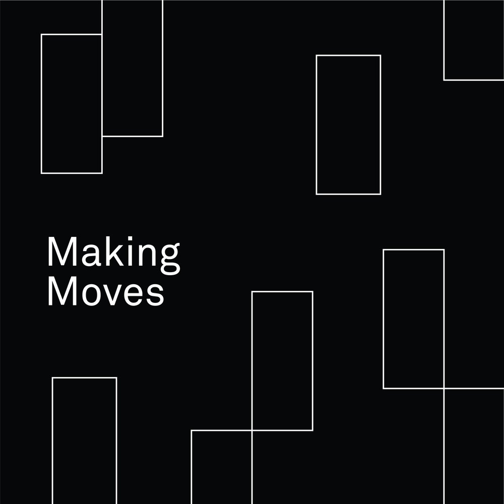 MAKINGMOVES-01.jpg