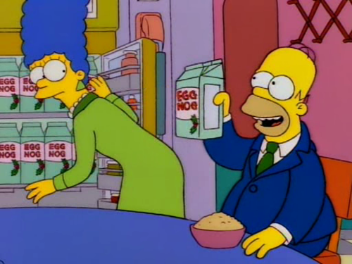 Tis the season, Marge! We only get thirty sweet, noggy days. Then the government takes it away again.