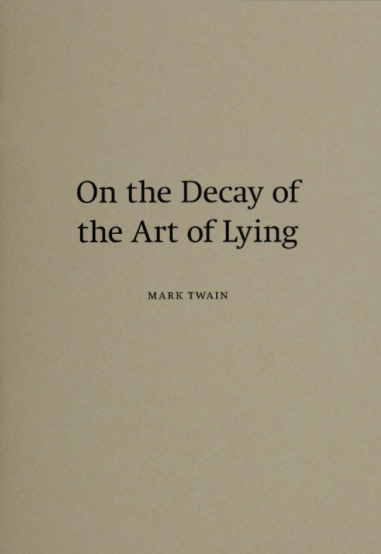 "mark twain lying essay Mark twain's advice to youth essay was the act of lying frog of calaveras county essays mark twain's ""the notorious jumping frog of calaveras."