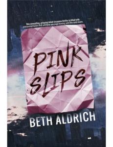 Pink Slips Beth Aldrich paperback cover art