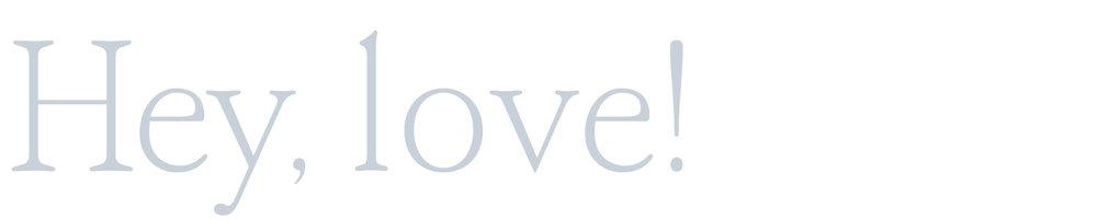 HeyLove.jpg