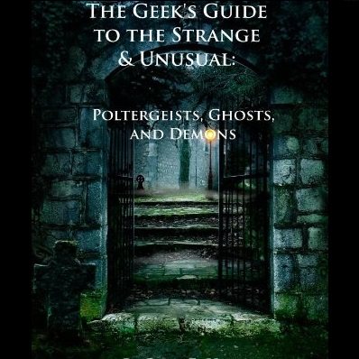 Geeks' Guide To The Strange And Unusual - Rick Hale