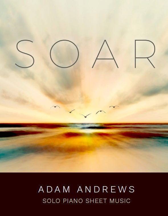 SHEET MUSIC — ADAM ANDREWS | SOLO PIANO