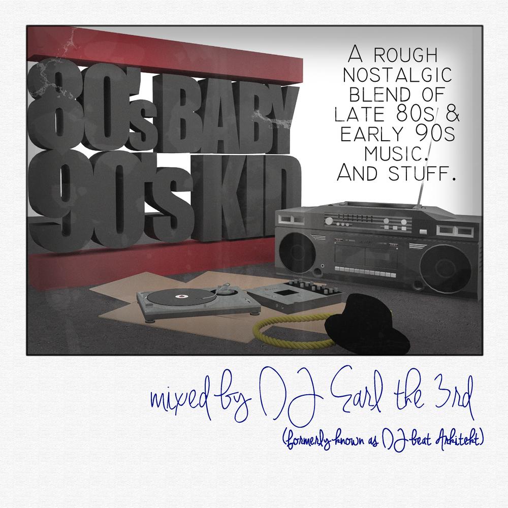 #80sBaby90sKid Mixtape