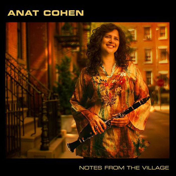 ANAT COHEN / NOTES FORM THE VILLAGE  BUY:   DIGITAL  (ITUNES)