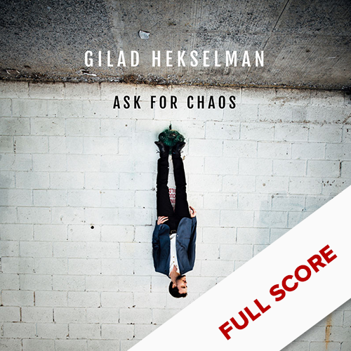 ASK FOR CHAOS    FULL SCORE    $29.99