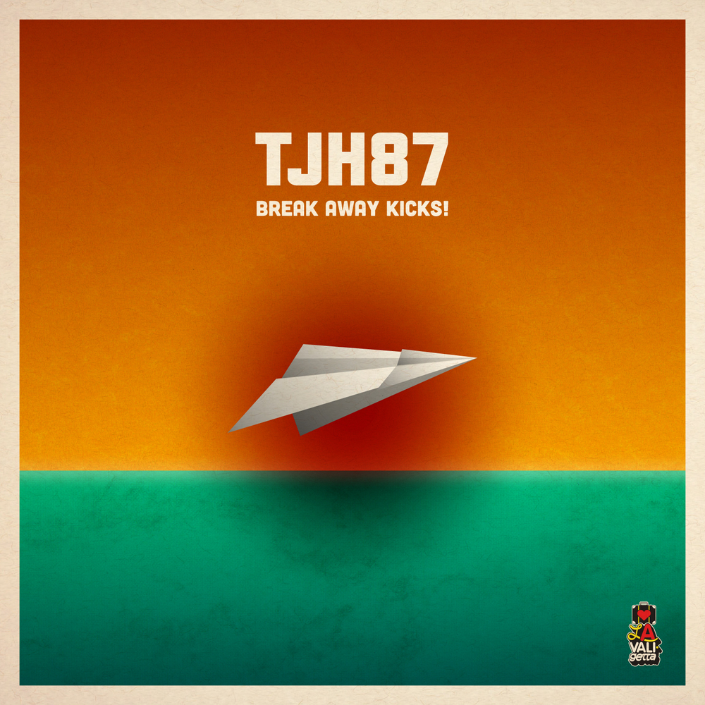 THJ87 - Break Away Kicks! ep
