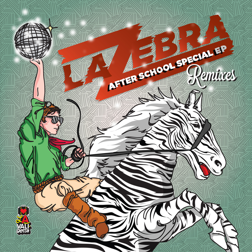 DV027 / La Zebra - After School Special ep Remixes