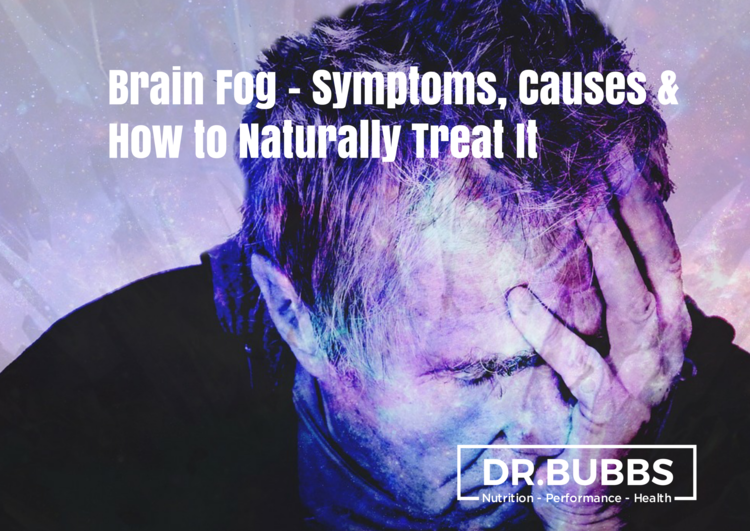 Brain Fog: Symptoms, Causes & How to Naturally Treat It — Dr  Marc Bubbs
