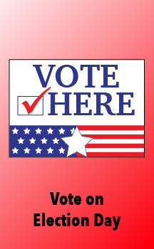 Visit your polling place on Election Day.