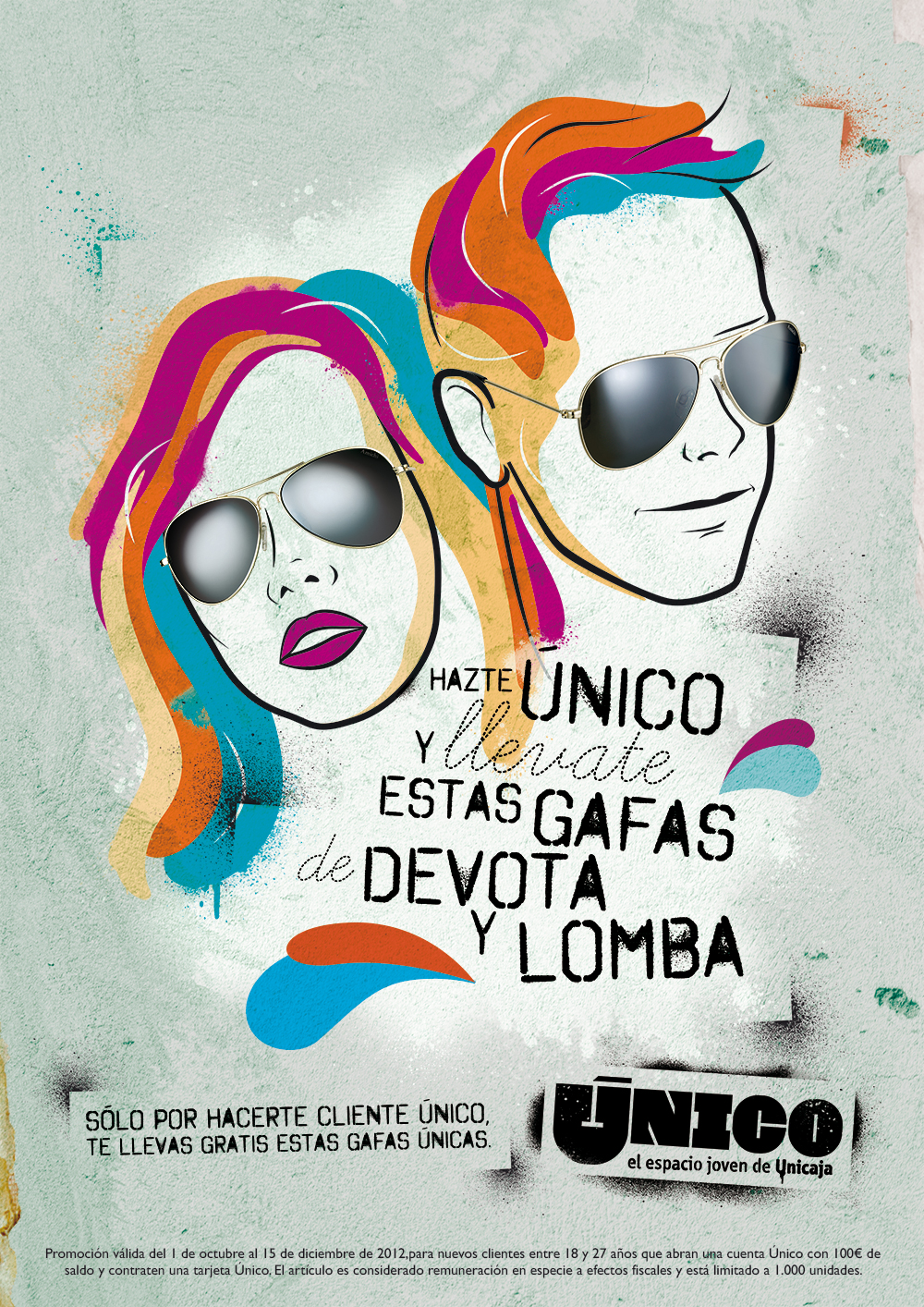 UNICO, a young space of Unicaja (Bank) Promotional campaign poster