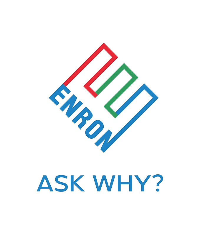 ENRON ASK WHY?