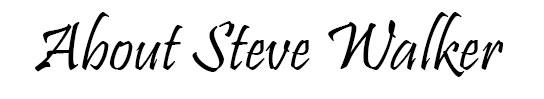 About Steve Walker