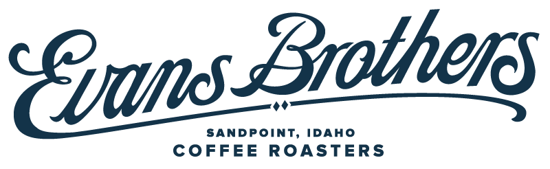 Evans Brothers Coffee Roasters Sandpoint- Mail Order, Cafe, Wholesale Coffee Roaster