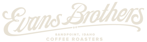 Evans Brothers Coffee | Sandpoint, Idaho
