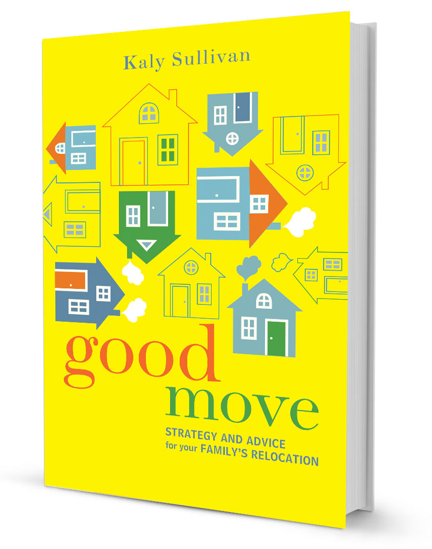 Available now! Good Move guides you through the physical and emotional transition to your family's new home.