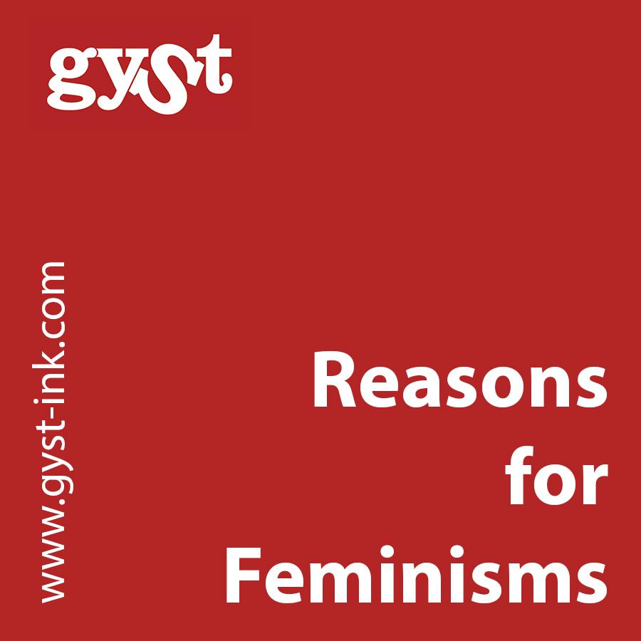 gyst_reasonsforfeminisms.jpg