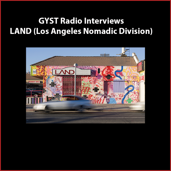 GYST DO IT! With LAND (Los Angeles Nomadic Division) - Guest is Shamim Momin, co-founder, director and curator of LAND.Los Angeles Nomadic Division is a non-profit art organization founded in 2009 as a public art initiative committed to curating site- and situation-specific contemporary art projects in Los Angeles and beyond. LAND believes that everyone deserves the opportunity to experience innovative contemporary art in their day-to-day lives. In turn, artists deserve the opportunity to realize projects, otherwise unsupported, at unique sites in the public realm.LAND supports dynamic and unconventional artistic practices through commissioning public projects of site- and situation-specific works, collaborating with a variety of institutions and organizations, and offering additional programs such as performances, workshops, residencies, discussions, and publications.nomadicdivision.orgHosted by Kara Tomé