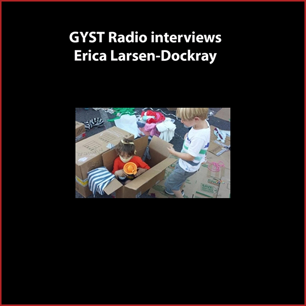GYST DO IT! With Erica Larsen-Dockray - Erica Larsen-Dockray is an interdisciplinary artist and animator, teacher, double business owner, freelance graphic designer and web developer. She co-founded Calibraska Arts Initiative, a summer program bringing artists from California to small town Western Nebraska (where she is originally from) to teach multi-generational arts workshops.Erica is adjunct faculty at her alma mater CalArts, in the Film/Video School's experimental animation program, and a teaching artist at Inner-City Arts in Los Angeles, in media arts and animation for 2nd-12th graders.Visit eekart.com for more information on Erica's art.Her latest venture is launching SCV Adventure Play with her husband Jeremiah, creating spaces for children and adults which facilitate self-directed and unstructured play. They are currently developing a permanent play park in Santa Clarita Valley and planning a conference for the training of play workers. Visit SCV Adventure Play .Hosted by Kara Tomé