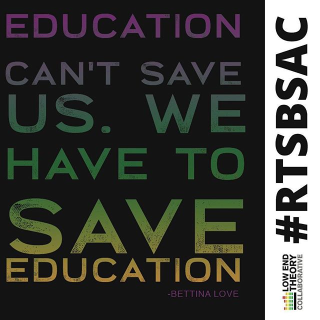 #TBT with a #RTSBSac quote from our 2018 Keynote Speaker Dr. Bettina Love @blovesoulpower ✊🏾 • Help us #SaveEducation Donate PayPal.me/LETCcrew • #LETCcrew #BettinaLove #RTSB #RockTheSchoolBells #Sacramento #Education #HipHop #Quotes #Donate #Paypal #SupportEducation #KeynoteSpeaker #ThrowbackThursday